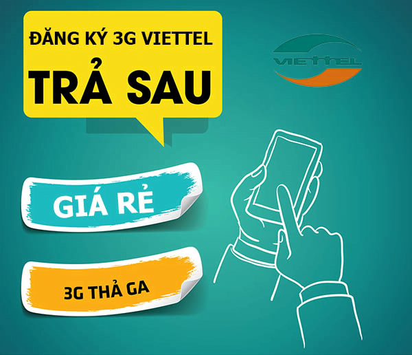 Đăng ký 3G Viettel thuê bao trả sau quá đơn giản, tiết kiệm