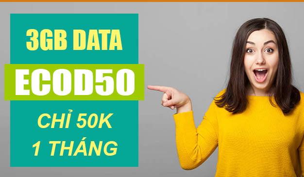 Cách đăng ký gói ECOD50 Viettel ưu đãi 3GB giá rẻ chỉ 50.000đ