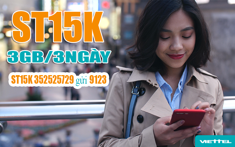 Gói ST15K Viettel tặng 3GB Data sử dụng 3 ngày chỉ 15.000đ