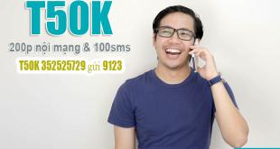Gói T50K Viettel ưu đãi 200 phút gọi nội mạng & 100 tin nhắn nội mạng