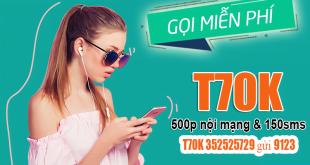 Gói T70K Viettel ưu đãi 500 phút gọi nội mạng & 150 tin nhắn