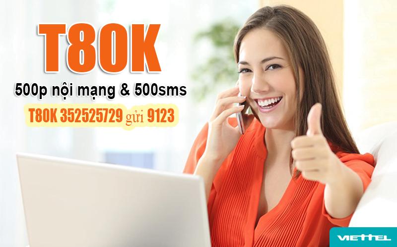 Gói T80K Viettel ưu đãi 500 phút gọi nội mạng & 500 tin nhắn 1 tháng