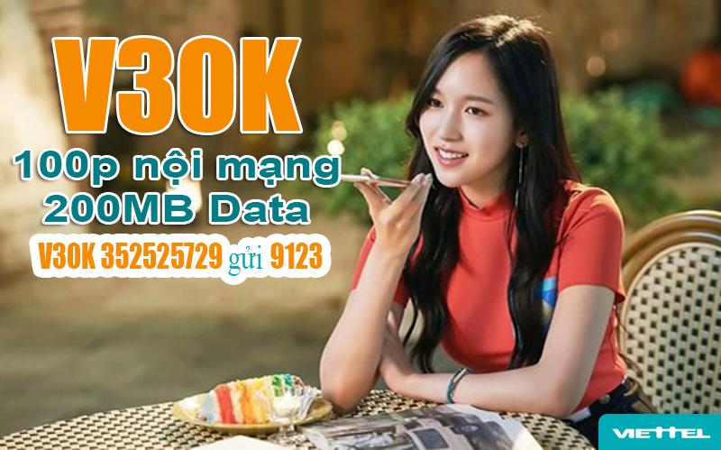 Gói V30K Viettel ưu đãi 200MB Data & 100 phút nội mạng trong 30 ngày
