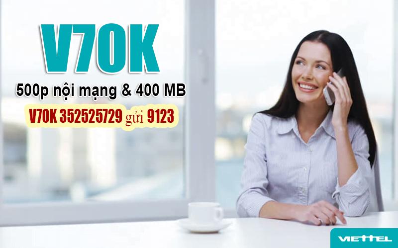 Gói V70K Viettel ưu đãi 400MB Data & 250 phút nội mạng trong 30 ngày