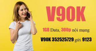 Gói V90K Viettel ưu đãi 1GB Data & 300 phút gọi nội mạng 1 tháng