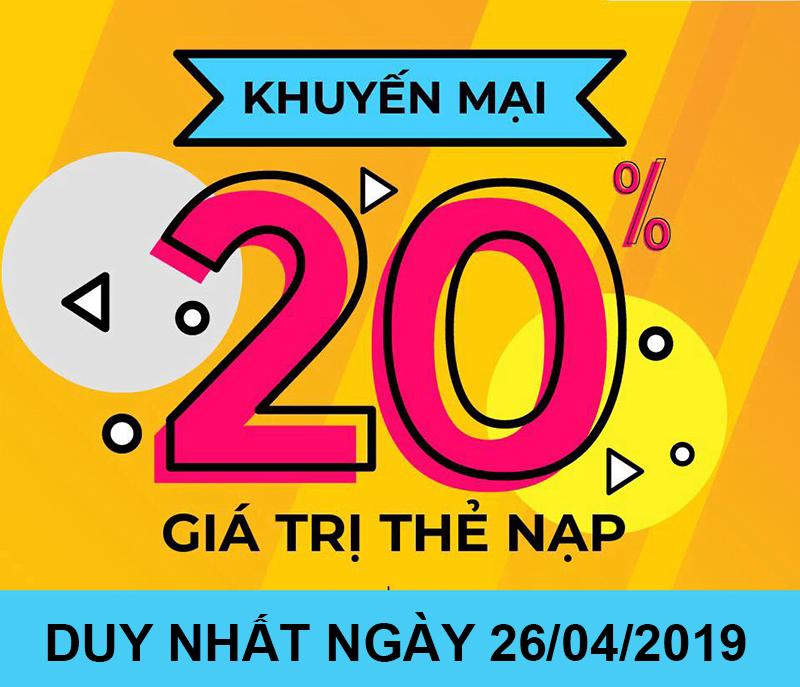 Mừng Đại Lễ 30-04 Viettel tặng 20% giá trị thẻ nạp ngày 26/04/2019