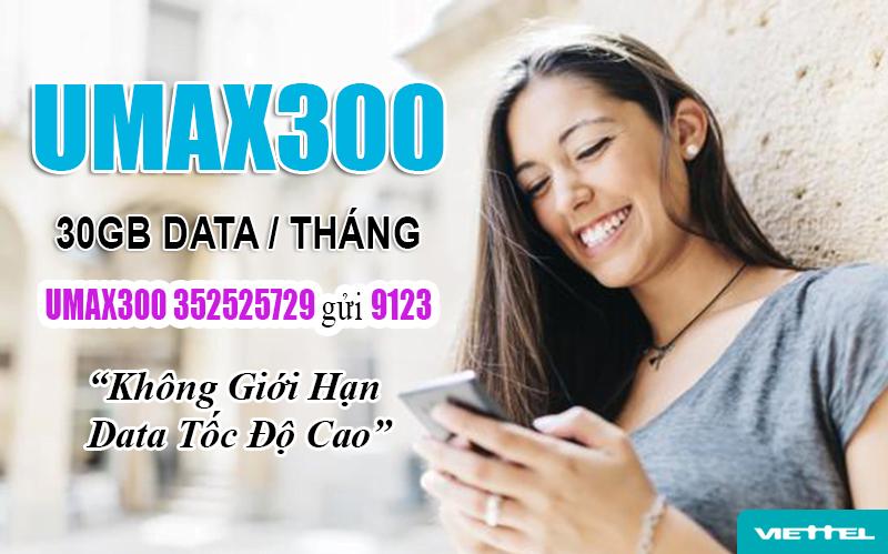 Đăng ký gói 4G Viettel không giới hạn dung lượng - UMAX300 30GB