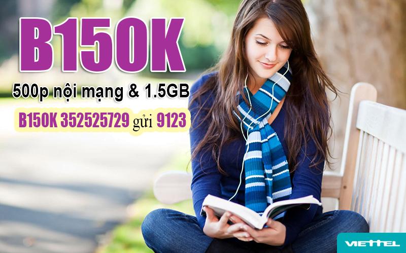 Gói B150K Viettel ưu đãi 500 phút nội mạng & 1.5GB & 500 SMS