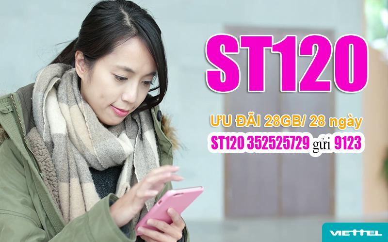 Đăng ký gói ST120 Viettel nhận ưu đãi khủng chỉ với 1 tin nhắn