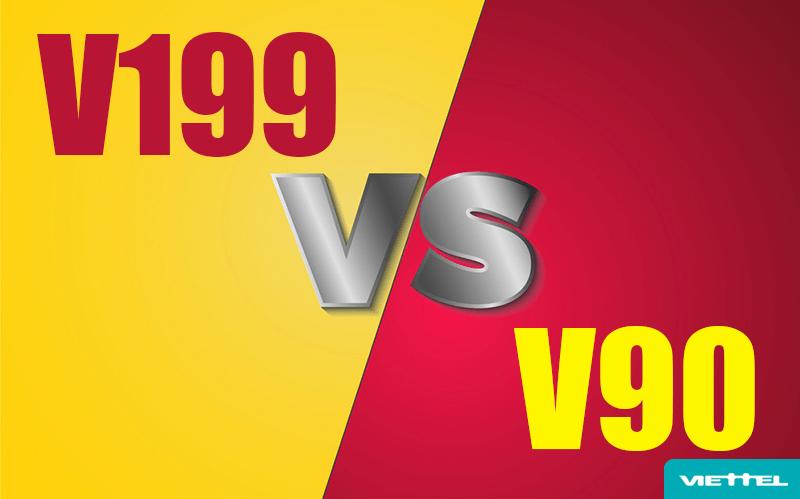 So sánh các ưu đãi của gói V90 & gói V199 Viettel