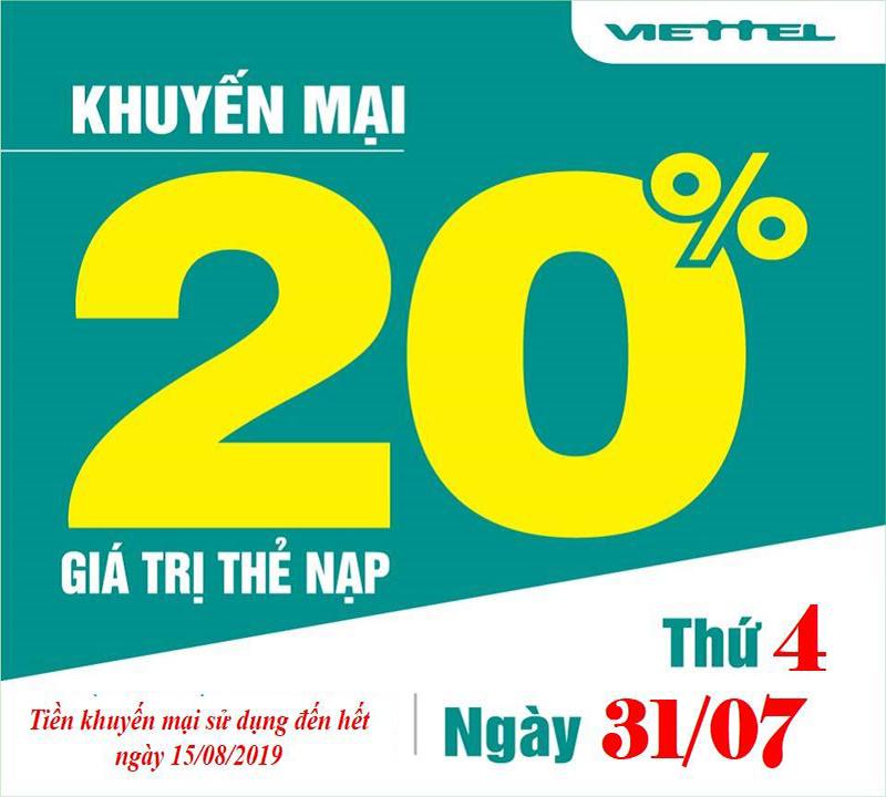 Ngày cuối tháng 31/07/2019, Viettel khuyến mãi tặng 20% giá trị
