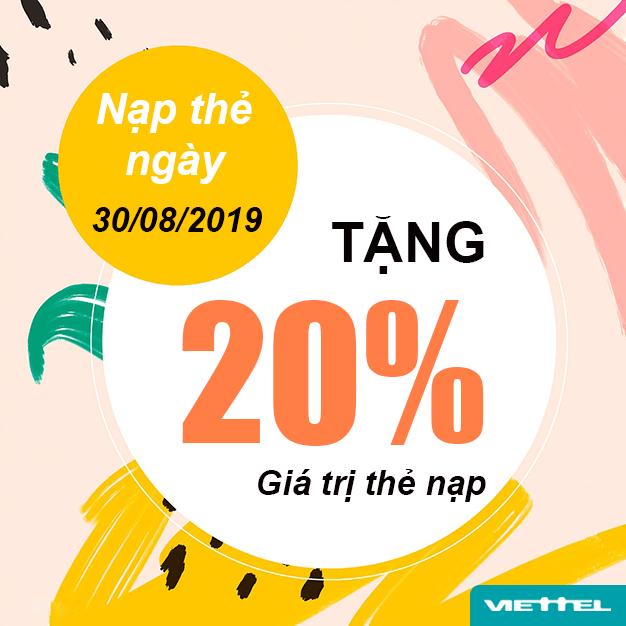 Ngày 30/08/2019, Viettel khuyến mại tặng 20% giá trị thẻ nạp