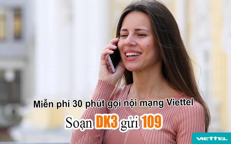 Đăng ký gói DK3 Viettel miễn phí 30 phút gọi nội mạng