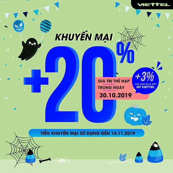 Ngày 30/10/2019, Viettel khuyến mãi tặng 20% giá trị thẻ nạp