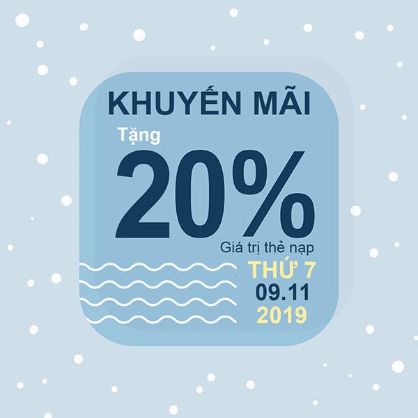 Ngày 09/11/2019, Viettel khuyến mãi 20% giá trị thẻ nạp