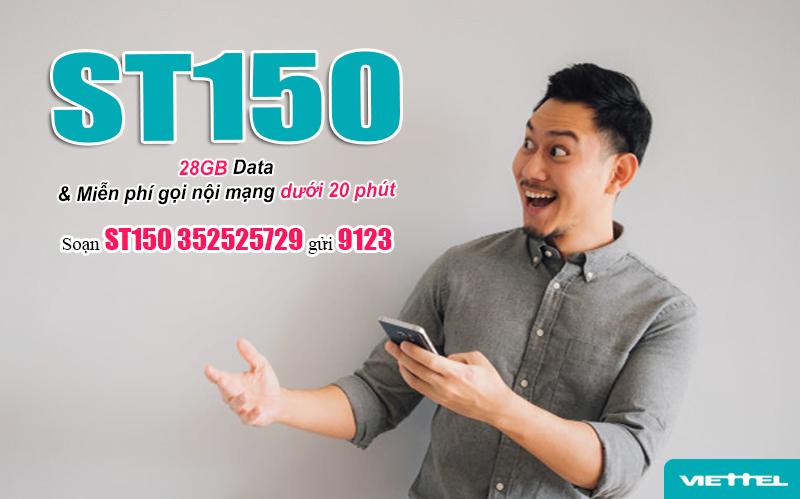 Cách đăng ký gói ST150 Viettel có ngay 28GB + Gọi nội mạng Fee