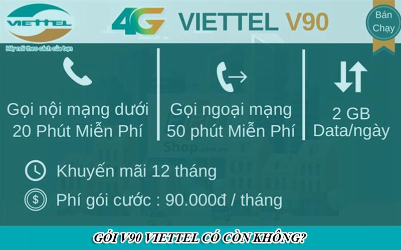 Gói V90 Viettel có còn không?