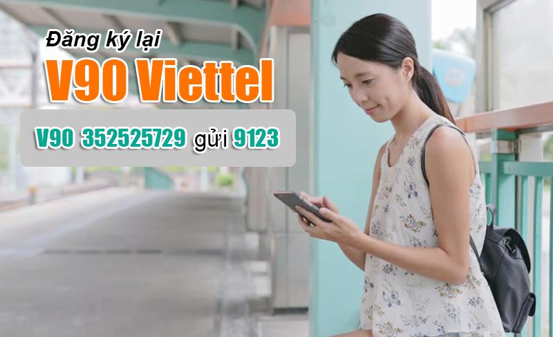 Đăng ký lại gói V90 Viettel bằng tin nhắn