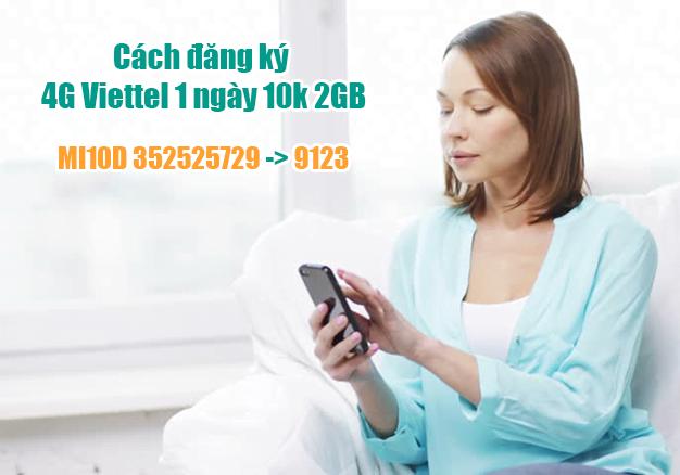 Cách đăng ký 4G Viettel 1 ngày 10k 2GB