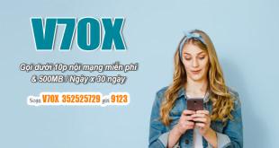 Đăng ký gói V70X Viettel có ngay 500MB/ngày và miễn phí gọi nội mạng dưới 10 phút