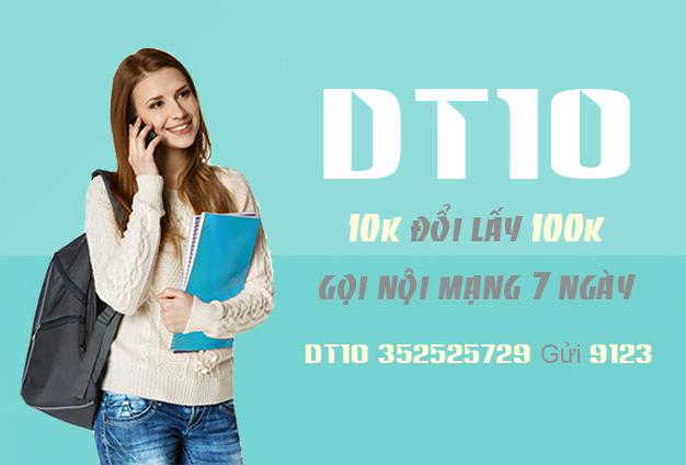Gói cước gọi nội mạng DT10 đổi 10k lấy 100k