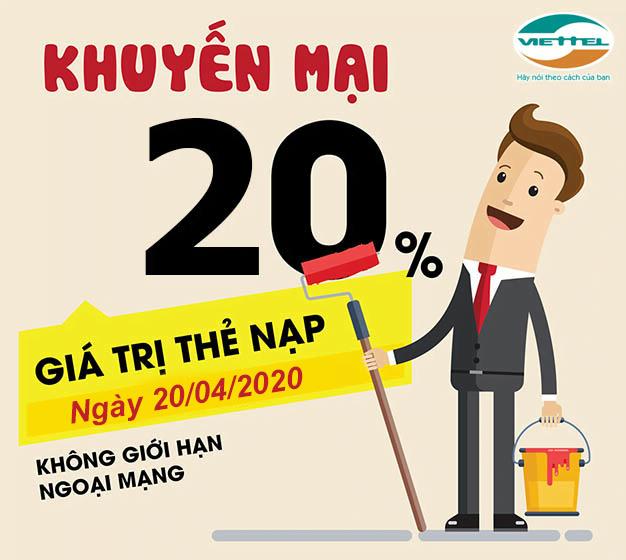 Ngày 20/04/2020, Viettel khuyến mãi 20% giá trị thẻ nạp trên toàn quốc