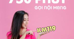 Đăng ký gói KM119 Viettel có 750 phút nội mạng chỉ 119k /tháng