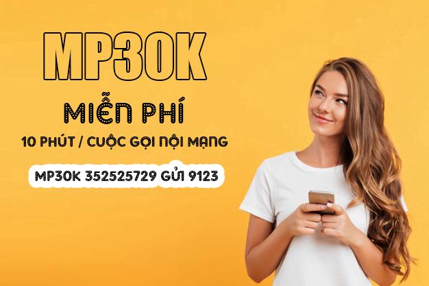 Đăng ký gói MP30K Viettel miễn phí gọi nội mạng dưới 10 phút