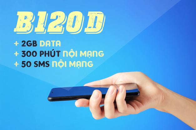 Gói B120D Viettel miễn phí 2GB & 300 phút & 50 tin nhắn nội mạng