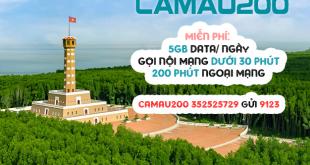 Đăng ký gói CAMAU200 Viettel nhận ưu đãi siêu khủng