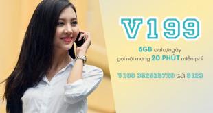 Gói V199 Viettel ưu đãi 6GB/ngày & miễn phí 20 phút/cuộc nội mạng