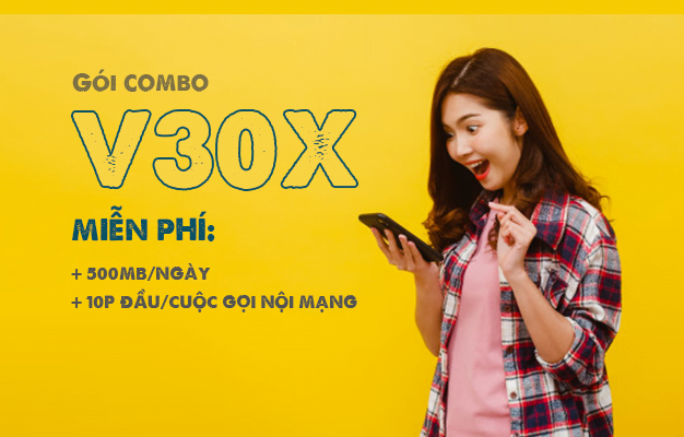 Gói V30X Viettel miễn phí gọi nội mạng dưới 10 phút & 500MB/ngày