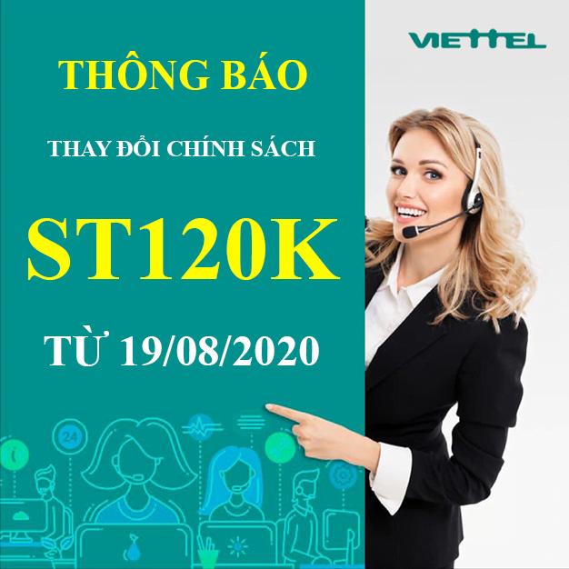Viettel thay đổi chính sách gói ST120K từ 19/08/2020 như thế nào?