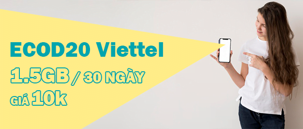 Đăng ký gói ECOD20 Viettel ưu đãi 1.5GB chỉ 20k/tháng