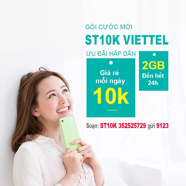 Cách đăng ký gói ST10K Viettel có 2GB sử dụng hết 24h giá 10k