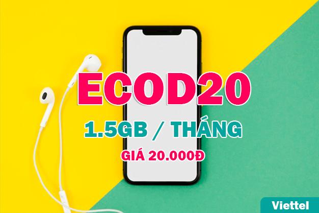 Gói ECOD20 Viettel miễn phí 1.5GB chỉ 20.000đ/tháng