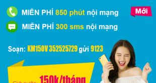 Gói KM150V Viettel – Miễn phí (850 phút + 300sms) nội mạng