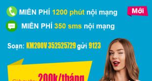 Gói KM200V Viettel – Miễn phí (1200 phút + 350sms) nội mạng