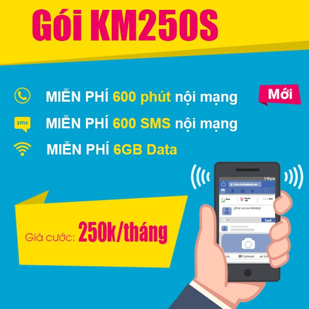 Gói KM250S Viettel miễn phí 600 phút nội mạng, 6GB, 600SMS