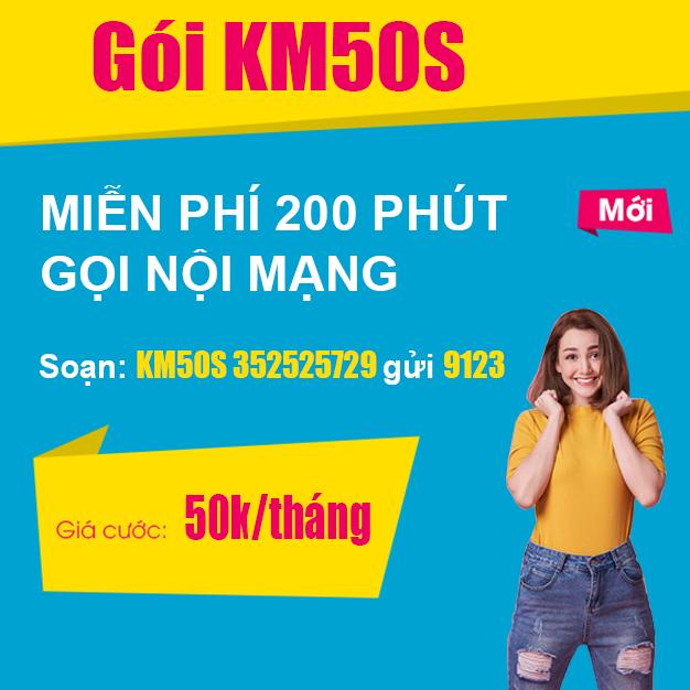 Đăng ký Gói KM50S Viettel - Miễn phí 200 phút gọi nội mạng Viettel