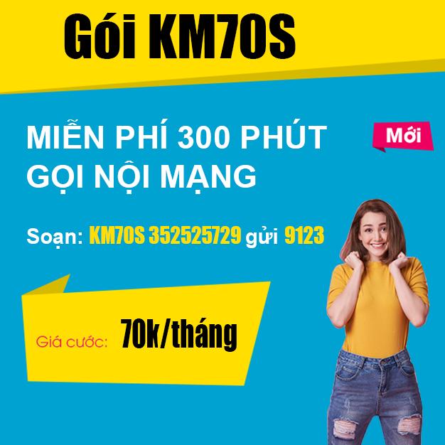 Gói KM70S Viettel - Miễn phí 300 phút gọi nội mạng Viettel