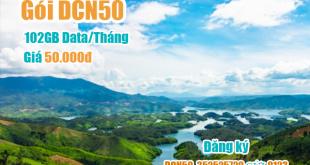 Gói DCN50 Viettel miễn phí 102GB cho khách hàng tại Đắk Nông