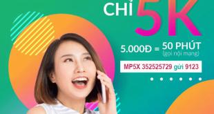Đăng ký gói MP5X Viettel miễn phí 50 phút nội mạng giá chỉ 5k