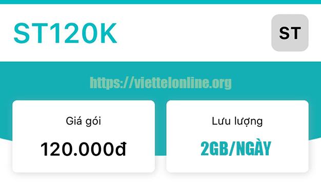 Gói ST120K Viettel miễn phí 2GB/ngày x 30 ngày