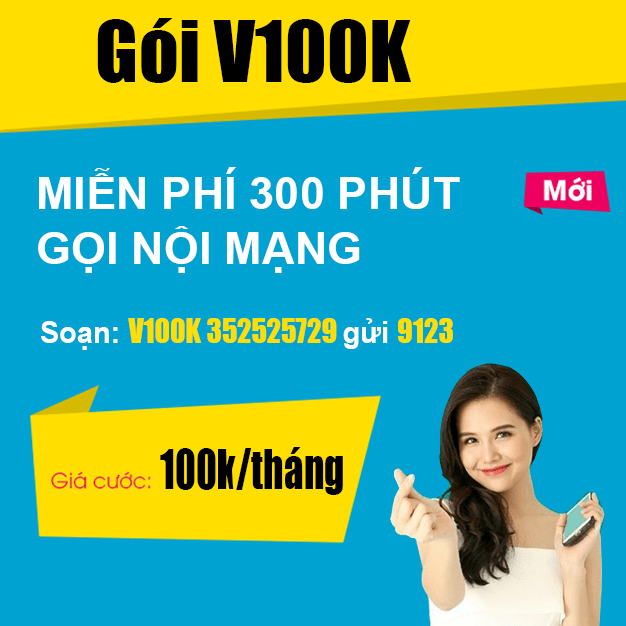 Gói V100K Viettel - Miễn phí 300 phút gọi nội mạng Viettel