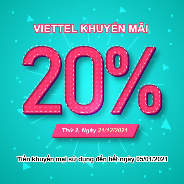 Ngày 21/12/2020, Viettel tặng 20% giá trị cho thuê bao trả trước