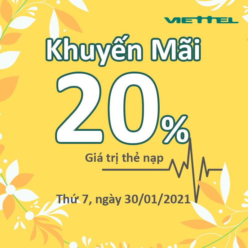 Ngày 30/01/2021, Viettel tặng 20% giá trị thẻ nạp trên toàn quốc