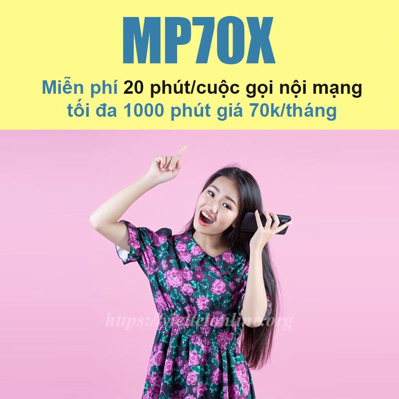 Đăng ký gói MP70X Viettel miễn phí 20 phút/cuộc gọi, tối đa 1000 phút nội mạng