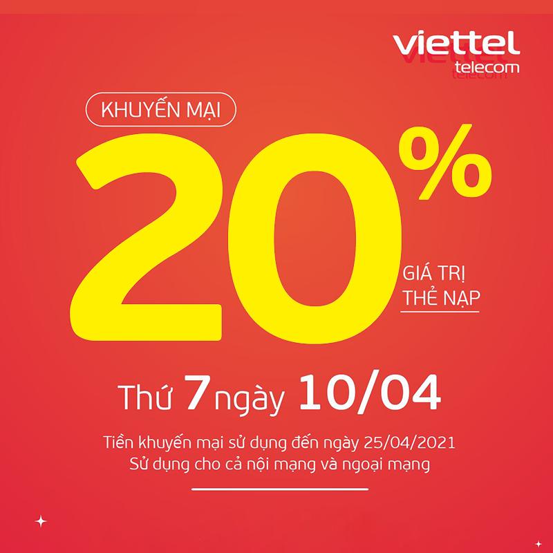 Ngày 10/04/2021, Viettel tặng 20% giá trị thẻ nạp trên toàn quốc