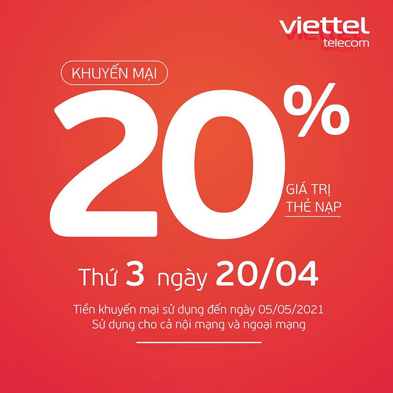 Ngày 20/04/2021, Viettel tặng 20% giá trị thẻ nạp trên toàn quốc